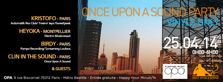OPA 25/04/2014 - Once Upon A Sound Party